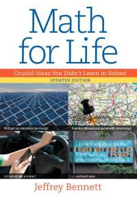 Math for Life by Jeffrey Bennett